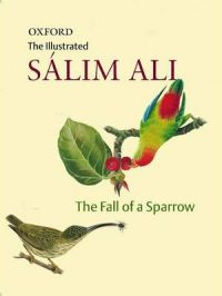 The Fall of a Sparrow: Book by Salim Ali