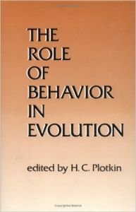 The Role of Behavior in Evolution (Bradford Books) (English) (Hardcover): Book by Hc Plotkin