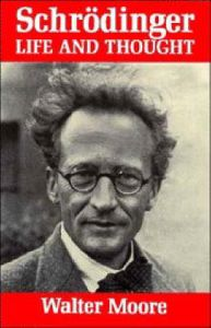 Schrodinger: Life and Thought: Book by Walter J. Moore