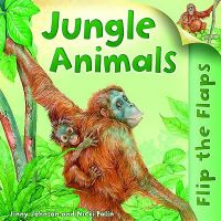Jungle Animals: Book by Jinny Johnson, Aut