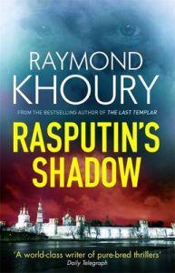 Rasputin's Shadow: Book by Raymond Khoury