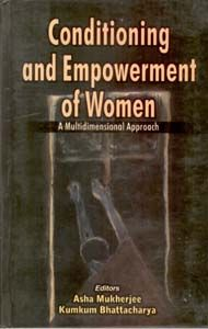 Conditioning And Empowerment of Women: Book by Asha Mukherjee