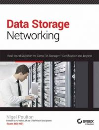 DATA STORAGE NETWORKING : REAL-WORLD SKILLS FOR THE COMPTIA STORAGE+ CERTIFICATION AND BEYOND (English) 1 Edition (Paperback): Book by Nigel Poulton