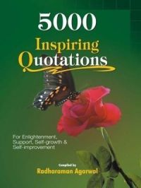 5000 Inspiring Quotations: Book by Edited by : Radharaman Agarwal