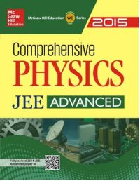 Comprehensive Physics JEE Advanced 2015 (English) 1st Edition: Book by MHE