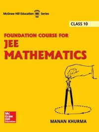 Foundation Course for JEE Mathematics Class 10 (English) 1st