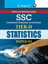 SSC: Combined Graduate Level Tier-II (Paper-III) Statistics Exam Guide (English) 2016 Edition: Book by RPH Editorial Board