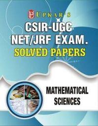 CSIR-UGC NET/JRF Exam. Solved Papers Mathematical Sciences: Book by Editorial Board : Pratiyogita Darpan