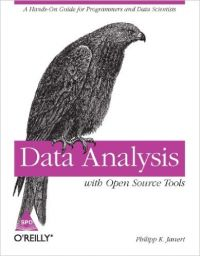 Data Analysis with Open Source Tools: Book by Philipp K. Janert