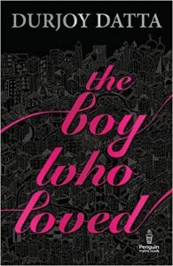 The Boy Who Loved - Paperback: Book by Durjoy Dutta