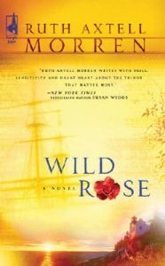 Wild Rose: Book by Ruth Axtell Morren