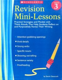 Revision Mini-Lessons Grade 3: Book by Sarah Glasscock