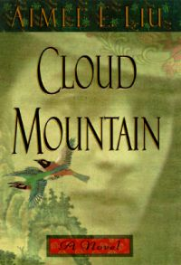 Cloud Mountain: Book by Aimee Liu