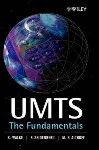 UMTS: The Fundamentals: Book by Bernhard H. Walke