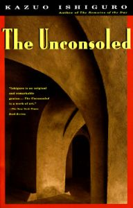 The Unconsoled: Book by Kazuo Ishiguro