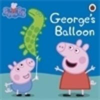 Peppa Pig: George's Balloon: Book by NA