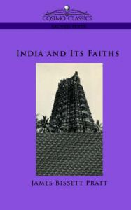 India and Its Faiths: Book by James Bissett Pratt