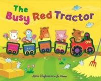The Busy Red Tractor English(HB): Book by Anna Claybourne