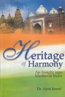 Heritage of Harmony: An Insight Into Medieval India: Book by Ajeet Jawed