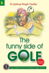 The Funny Side of Golf: Book by Jaideep Singh Chadha