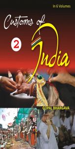 Customs of India: (Central: Madhya Pradesh, Chhattisgarh, Uttar Pradesh And Uttrakhand), Vol. 3Rd: Book by Gopal Bhargava