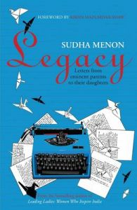 Legacy: Letters from Eminent Parents to Their Daughters: Book by Sudha Menon