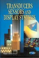 Transducers Sensors And Display Systems (English) (Paperback): Book by Rakesh Kumar