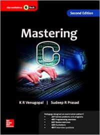 Mastering C (English) 2 Edition (Paperback): Book by K. R. Venugopal, Sudeep R. Prasad