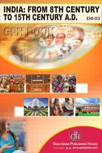 EHI3 India From 8th To 15th Century A.D.(IGNOU Help book for  EHI-3 in English Medium): Book by Neetu Sharma