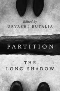 Partition - The Long Shadow: Book by Urvashi Butalia