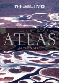 The Times Mini Atlas of the World: Book by Times Atlases