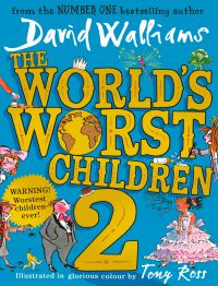 The World's Worst Children 2: Book by David Walliams, Tony Ross