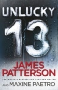 Unlucky 13: (Women's Murder Club 13) (English) (Paperback): Book by James Patterson