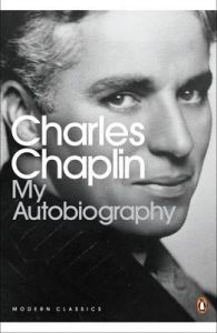 My Autobiography: Book by Charlie Chaplin