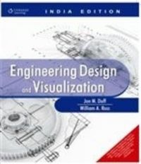 Engineering Design and Visualization (English) 1st Edition (Paperback): Book by Jon M. Duff, William A. Ross