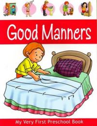 GOOD MANNERS PRESCHOOL BOOK: Book by PEGASUS