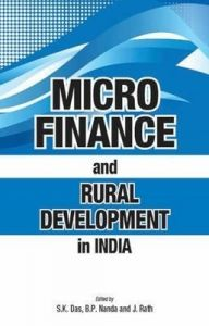 Micro Finance and Rural Development in India: Book by edited S.K. Das et al.