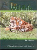 Wildlife Memoirs : A Forester Recollects: Book by R.C. Sharma