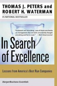 In Search of Excellence: Lessons from America's Best-run Companies: Book by Thomas J. Peters