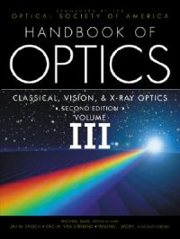 Handbook of Optics: v. 3: Book by Optical Society of America