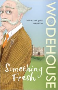 Something Fresh: (Blandings Castle): Book by P. G. Wodehouse