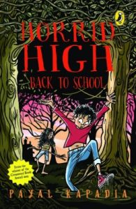 Horrid High : Back to School (English) (Paperback): Book by Payal Kapadia