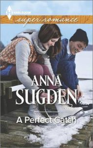 A Perfect Catch: Book by Anna Sugden