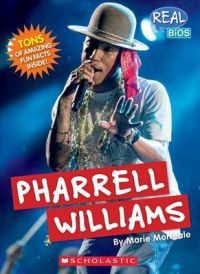 Pharrell Williams: Book by Marie Morreale