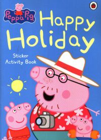Peppa Pig: Happy Holiday Sticker Activity Book (English) (Paperback)