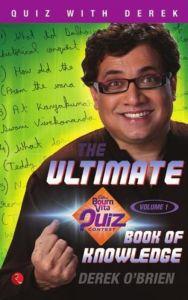 The Ultimate Bournvita Quiz Contest Book of Knowledge (Volume 1 ): Book by Derek O'Brien