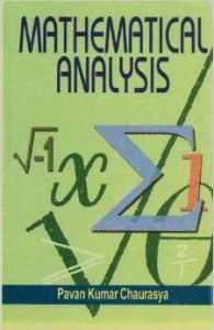 Mathematical Analysis: Book by Pavan Kumar Chaurasya