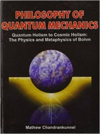 Philosophy of quantum mechanics (Paperback): Book by M. Chandrankunnel