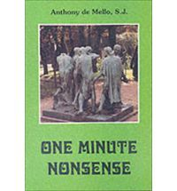 One Minute  Nonsense: Book by Anthony De Mello