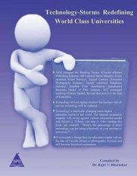 Technology Storms Redefining World Class Universities (English) 1st Edition: Book by Rajiv V. Dharaskar